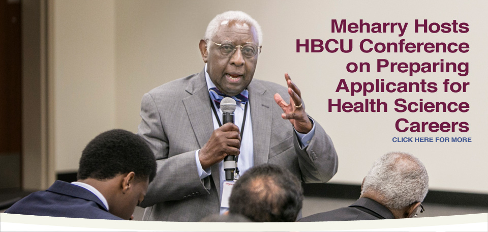 Meharry hosts HBCU Conference