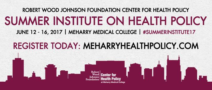 2017 Summer Institute on Health Policy